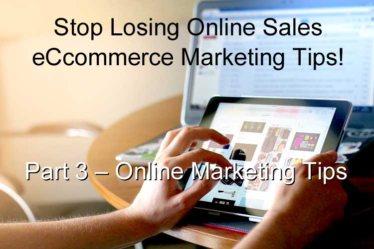 BWYSEBLOG_eCommerceMarketingTips_Part3_OnlineMarketingTips.jpg