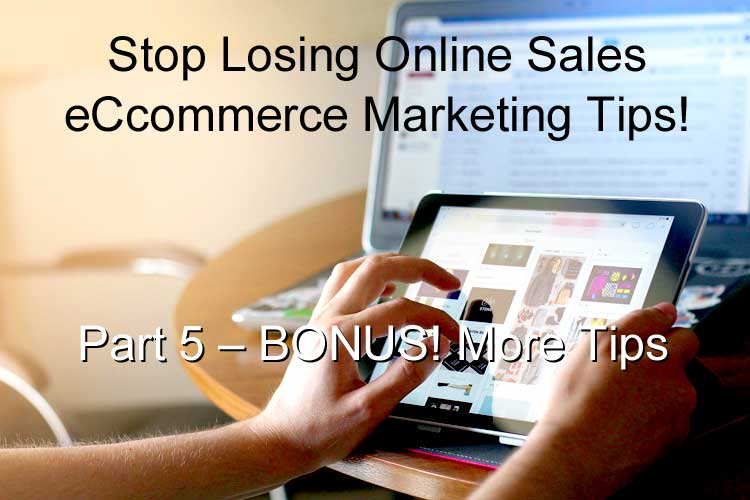 /images/website/BWYSEBLOG_eCommerceMarketingTips_Part5_BonusMoreTips.jpg